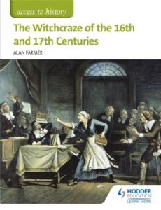 The Witchcraze of the 16th and 17th Centuries